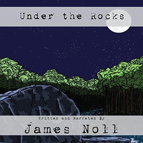 Under the Rocks audiobook cover art