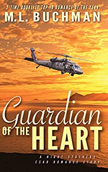 Guardian of the Heart (The Night Stalkers CSAR Book 4) by [M. L.  Buchman]