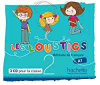 Les Loustics 2: CD Audio Classe (X3): Les Loustics 2: CD Audio Classe (X3)