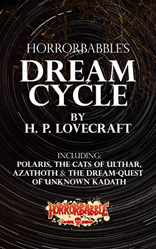 HorrorBabble's Dream Cycle: An Illustrated Collection (English Edition)