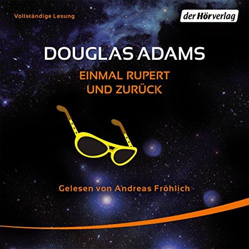 Einmal Rupert und zurück (Per Anhalter durch die Galaxis 5) audiobook cover art