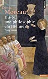 Y a-t-il une philosophie chrétienne ? Trois essais