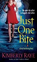 Just One Bite: A Dead-End Dating Novel (Dead End Dating Book 4)