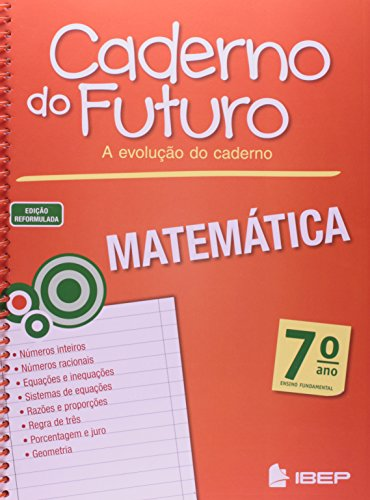 Caderno do Futuro Matemática. 7º Ano