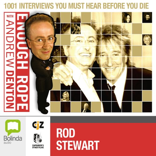Enough Rope with Andrew Denton: Rod Stewart audiobook cover art
