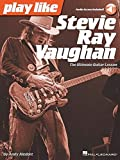 Play Like Stevie Ray Vaughan: The Ultimate Guitar Lesson