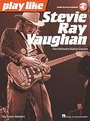 Play Like Stevie Ray Vaughan: Noten, Lehrmaterial für Gitarre: The Ultimate Guitar Lesson Book