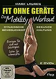 Mark Lauren - Fit ohne Geräte - Das Mobility-Workout. 2 DVDs