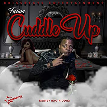 Cuddle up-Money Bag Riddim