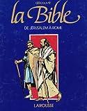 LA BIBLE B.D. TOME 8