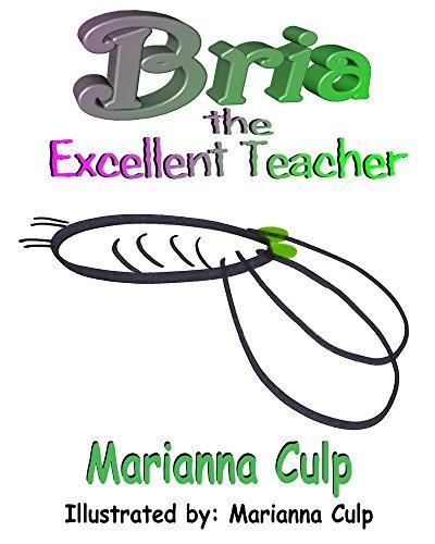 Bria the Excellent Teacher (English Edition)