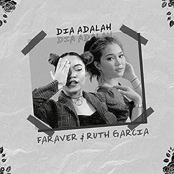 Dia Adalah (feat. Ruth Garcia)