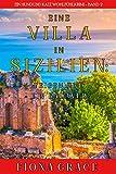 Eine Villa in Sizilien: Feigen und ein Kadaver (Ein Hund und Katz Wohlfühlkrimi – Band 2)