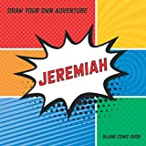 Jeremiah: Draw Your Own Adventure, Blank Comic Book