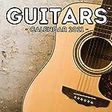 Guitars Calendar 2021: 16-Month Calendar, Cute Gift Idea For Guitar Players Women & Men