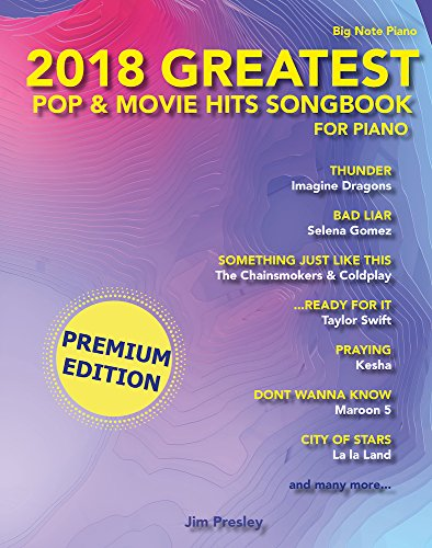 2018 Greatest Pop & Movie Hits Songbook For Piano: Piano Book - Piano Music - Piano Books - Piano Sheet Music - Keyboard Piano Book - Music Piano - Sheet ... Piano - The Piano Book (English Edition)