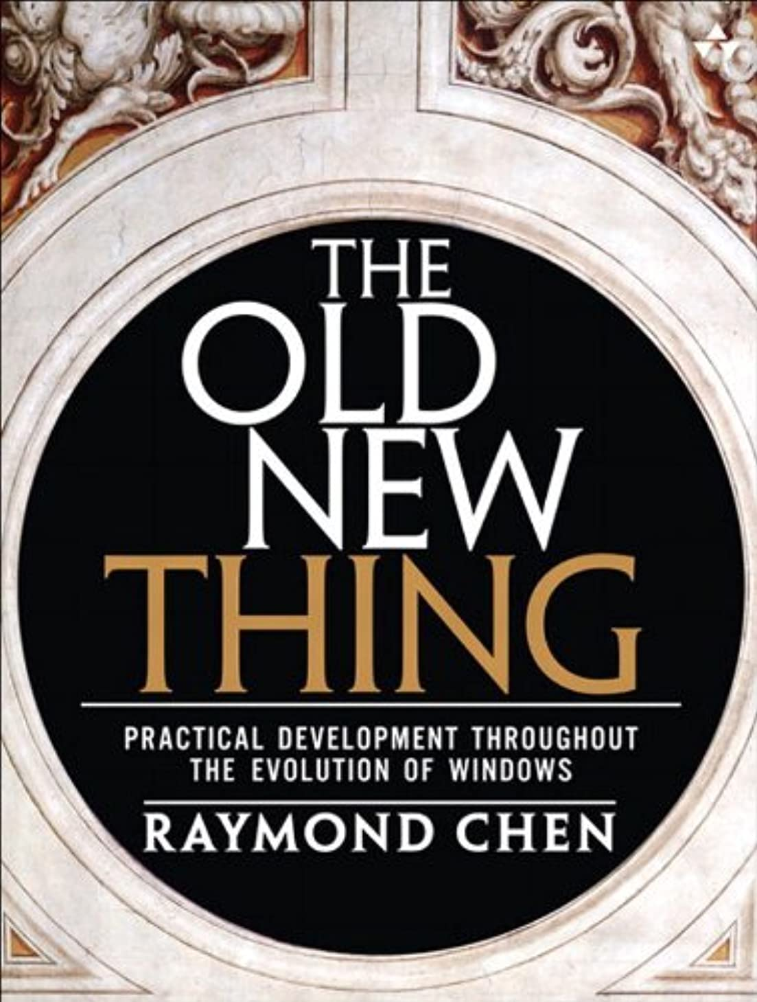 六月解説フラップThe Old New Thing: Practical Development Throughout the Evolution of Windows (English Edition)