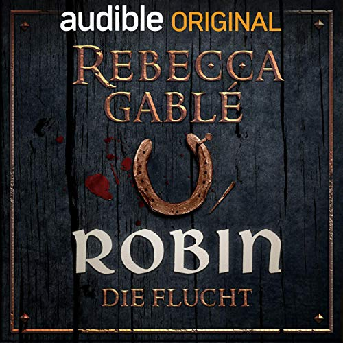 Robin - Die Flucht audiobook cover art