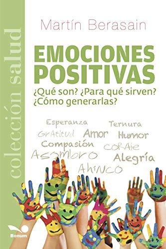 EMOCIONES POSITIVAS: ¿qué son? ¿para qué sirven? ¿cómo generarlas? (Autoestima y desarrollo personal nº 4)
