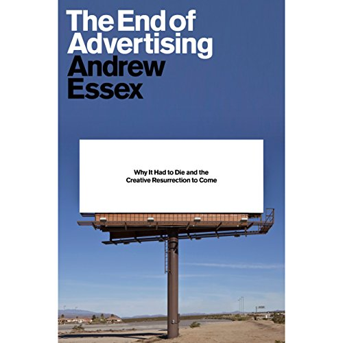 The End of Advertising cover art