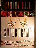Cannon Ball Plays Supertramp - Veranstaltungs-Poster A2