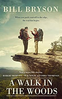 A Walk In The Woods: The World's Funniest Travel Writer Takes a Hike (Bryson) by [Bill Bryson]