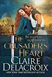 The Crusader's Heart: A Medieval Romance (The Champions of Saint Euphemia Book 2)