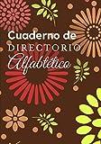 CUADERNO DE DIRECTORIO ALFABÉTICO: Clasifica tu información y contactos en orden alfabético para ayudarte a encontrar tu camino