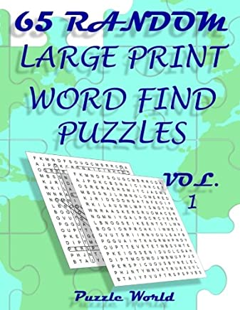 Puzzle World 65 Large Print Word Find Puzzles: Brain Games for Your Mind (Fun Word Search Book Series) (Volume 1)