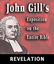 Exposition on the Entire Bible-Book of Revelation (John Gill's Exposition on the Entire Bible 66)
