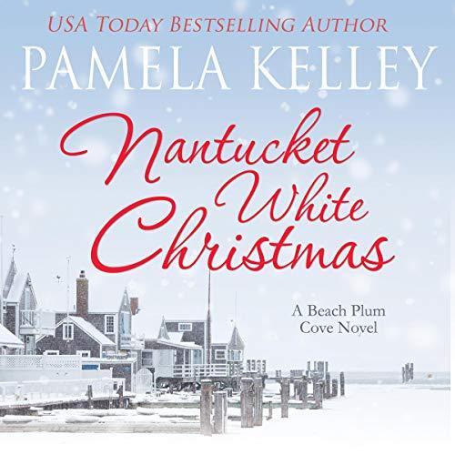 Nantucket White Christmas: A Beach Plum Cove Novel, Book 3