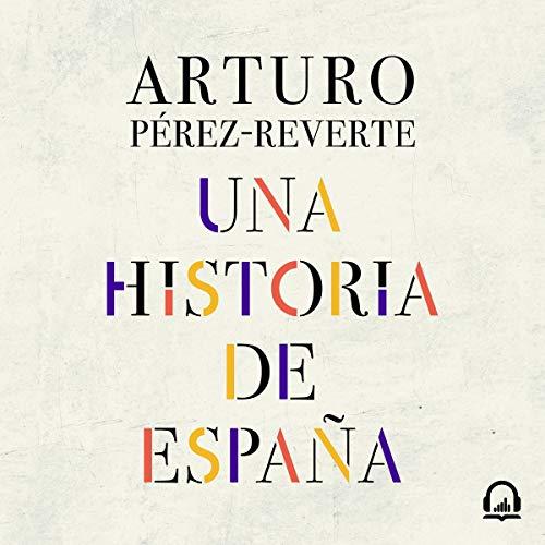 Couverture de Una historia de España [A History of Spain]