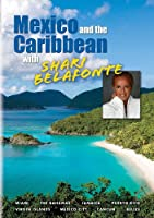 Mexico & The Caribbean With Shari Belafonte [DVD] [Import]