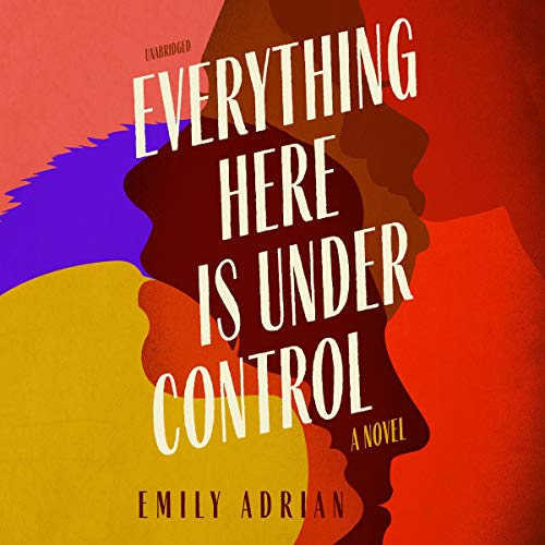 Everything Here Is Under Control cover art