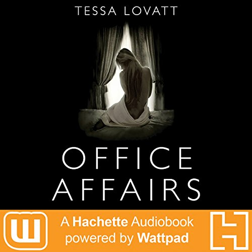 Office Affairs Audiobook By Tessa Lovatt cover art
