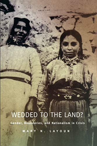 Wedded to the Land? Gender, Boundaries, & Nationalism in Crisis