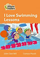 Level 4 - I Love Swimming Lessons (Collins Peapod Readers)