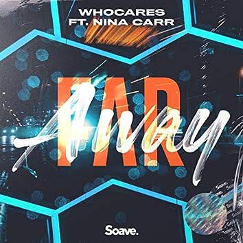 Far Away (feat. Nina Carr)
