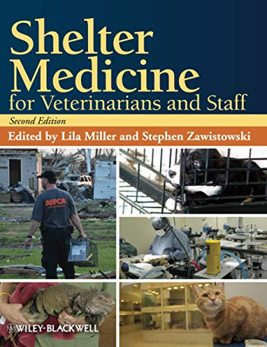 Compare Textbook Prices for Shelter Medicine for Veterinarians and Staff, Second Edition 2 Edition ISBN 9780813819938 by Miller, Lila