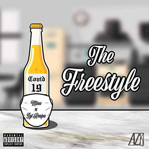 The Covid-19 Freestyle (feat. T.G.T Reapa) [Explicit]