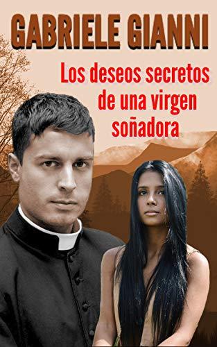 Los deseos secretos de una virgen soñadora de Gabriele Gianni