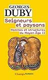 Seigneurs et Paysans - Hommes et Structures du Moyen Age II