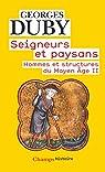 Seigneurs et Paysans - Hommes et Structures du Moyen Age II par Duby