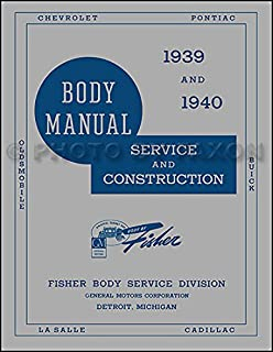 1939 and 1940 Fisher Body Manual (Service and Construction)