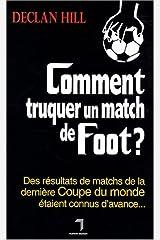 Comment truquer un match de foot ? Paperback