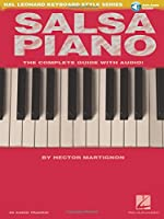 Salsa Piano: The Complete Guide (Hal Leonard Keyboard Style)