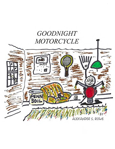 Goodnight Motorcycle: A Story by a Father and Grandfather for a Little Boy with a Big Motor (English Edition)