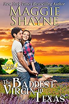 The Baddest Virgin In Texas (The Texas Brands Book 2) by [Maggie Shayne]