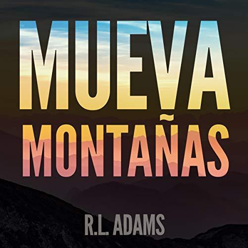 Mueva Montañas [Move Mountains] Titelbild