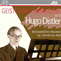 Distler: Geistliche Chormusik